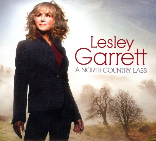 Lesley Garrett – A North Country Lass