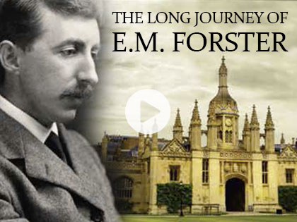 The Long Journey of E.M. Forster