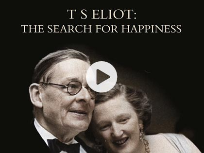 TS Eliot: The Search for Happiness