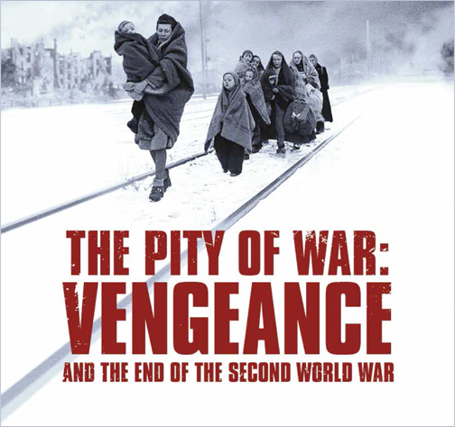 The Pity of War: Vengeance