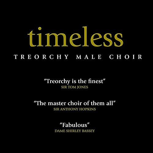 Treorchy Male Choir – Timeless