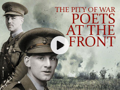 The Pity of War: Poets At The Front